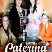 La locandina di Caterina e le sue figlie