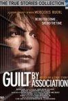 La locandina di Guilt by Association