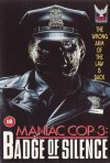 La locandina di Maniac Cop 3: Badge of Silence