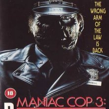 La locandina di Maniac Cop 3: Badge of Silence