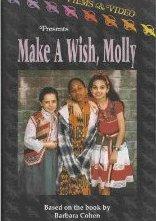 La locandina di Make a Wish, Molly