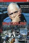 La locandina di Mussolini: Ultimo atto
