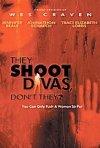 La locandina di They Shoot Divas, Don't They?