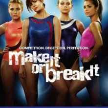 La locandina di Make It or Break It