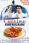 La locandina di Cuisine américaine