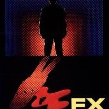 La locandina di Fx effetto mortale
