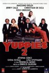 La locandina di Yuppies 2