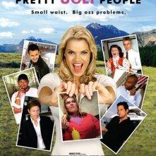 La locandina di Pretty Ugly People