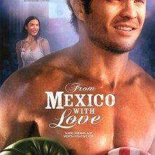 La locandina di From Mexico with Love