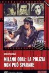 La locandina di Milano odia: la polizia non può sparare