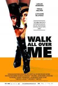 La Locandina Di Walk All Over Me 131632