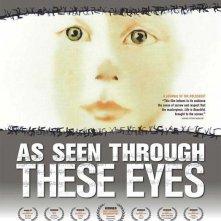 La locandina di As Seen Through These Eyes
