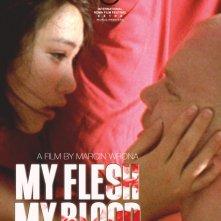 La locandina di My Flesh My Blood