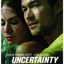 La locandina di Uncertainty