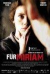 La locandina di Für Miriam
