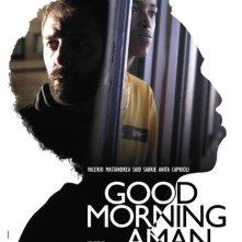 La locandina di Good Morning Aman