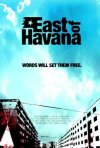 La locandina di East of Havana