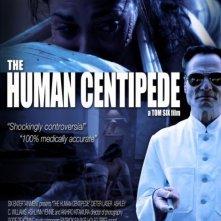 La locandina di The Human Centipede