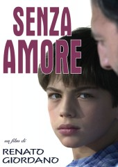 Senza amore in streaming & download