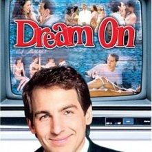 La locandina di Dream on