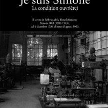 La locandina di Je suis Simone (La condition ouvrière)