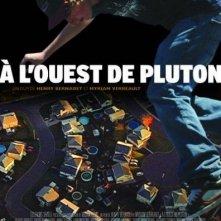 La locandina di À l'ouest de Pluton