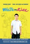 Nuovo poster per White On Rice