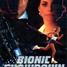 La locandina di Bionic Showdown: The Six Million Dollar Man and the Bionic Woman