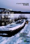 La locandina di How is Your Fish Today?