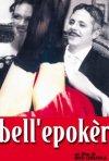 La locandina di Bell'Epoker