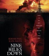 La locandina di Nine Miles Down