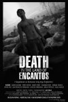La locandina di Death in the Land of Encantos