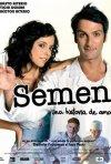 La locandina di Semen, una storia d'amore