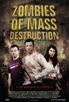 La locandina di Zombies of Mass Destruction