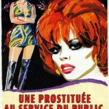 La locandina di Una prostituta al servizio del pubblico e in regola con le leggi dello stato