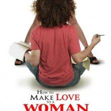 La locandina di How to Make Love to a Woman