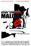 La locandina di Give 'em Hell, Malone