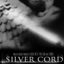 La locandina di Silver Cord
