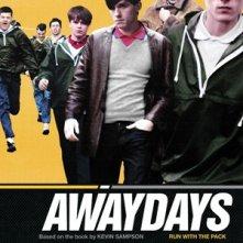 La locandina di Awaydays