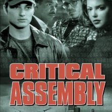 La locandina di Critical Assembly