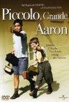 La locandina di Piccolo, grande Aaron