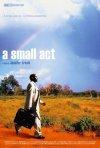 La locandina di A Small Act