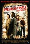 La locandina italiana di Presagio finale -  First Snow