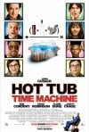 La locandina di Hot Tub Time Machine