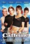 La locandina di Caffeine