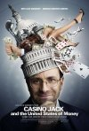 La locandina di Casino Jack and the United States of Money