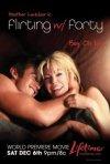 La locandina di Flirting with Forty - L'amore quando meno te lo aspetti