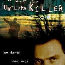 La locandina di The Hunt for the Unicorn Killer