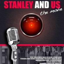 Manifesto del film italiano Stanley and us