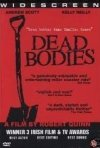 La locandina di Dead Bodies